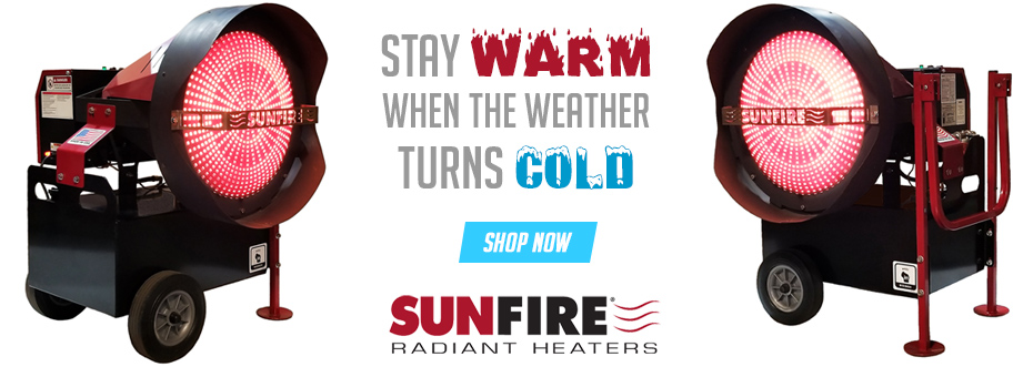 SunFire Radiant Heaters - Stay warm when the weather turns cold.