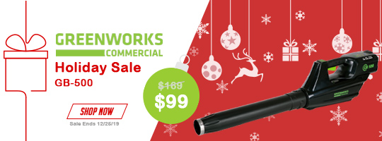 Greenworks Holiday Sale GB-500 - $99 Now through 12/25/19