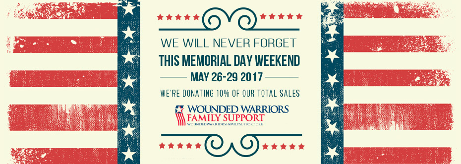 We're donating 10% of our total sales to the Wounded Warriors Family Support this memorial day weekend to honor the brave soldiers who have dedicated their lives to protecting our liberty and their families.